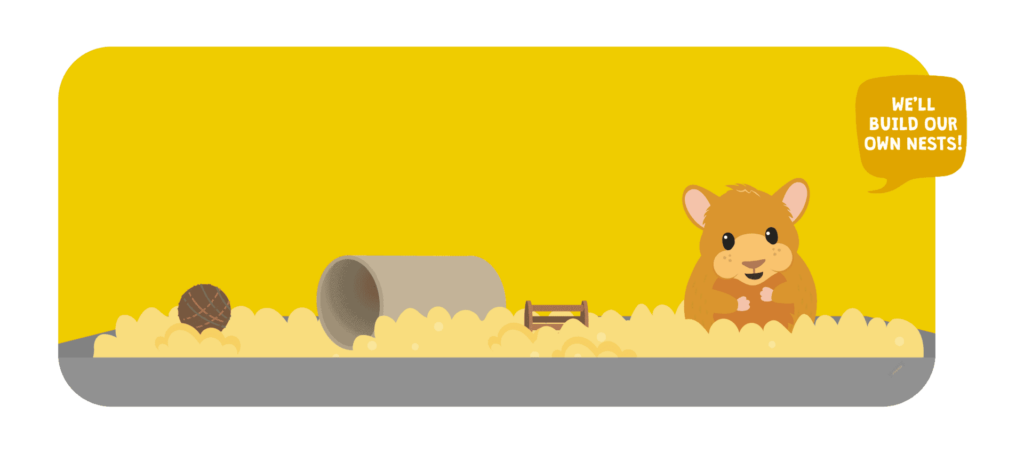 Hamsters build their own nests